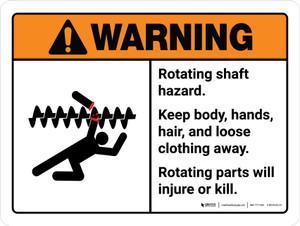 Warning: Ansi Rotating Shaft Hazard Keep Body Landscape - Wall Sign