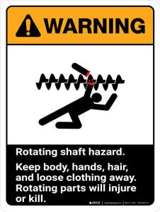 Warning: Ansi Rotating Shaft Hazard Keep Body Portrait - Wall Sign