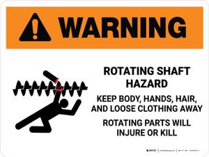 Warning: Rotating Shaft Hazard Keep Body Landscape - Wall Sign