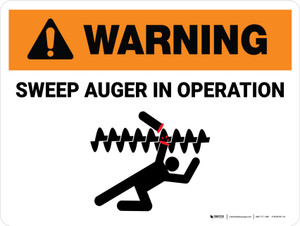 Warning: Sweep Auger In Operation Landscape - Wall Sign