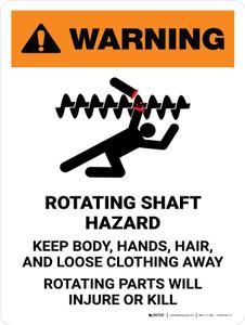 Warning: Rotating Shaft Hazard Keep Body Portrait - Wall Sign