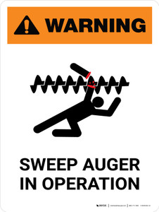 Warning: Sweep Auger In Operation Portrait - Wall Sign