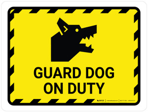Guard Dog On Duty Yellow Hazard Landscape - Wall Sign