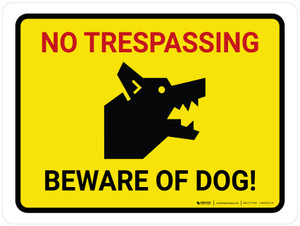 No Trespassing - Beware Of Dog Yellow Landscape - Wall Sign