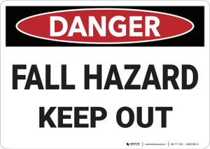 Danger: Fall Hazard Keep Out - Wall Sign