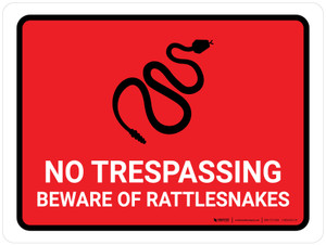 No Trespassing - Beware Of Rattlesnakes Red Landscape - Wall Sign