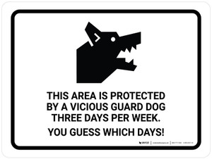 This Area Protected by a Vicious Gard Dog Landscape - Wall Sign