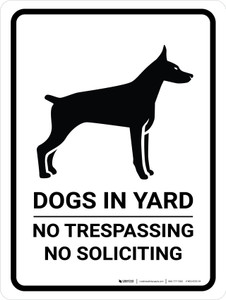 Dogs In Yard No Trespassing No Soliciting Portrait - Wall Sign