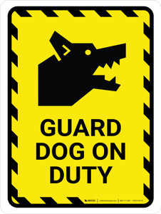 Guard Dog On Duty Yellow Hazard Portrait - Wall Sign