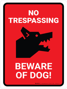 No Trespassing - Beware Of Dog Red Portrait - Wall Sign