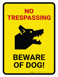 No Trespassing - Beware Of Dog Yellow Portrait - Wall Sign