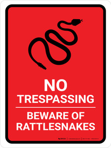 No Trespassing - Beware Of Rattlesnakes Red Portrait - Wall Sign