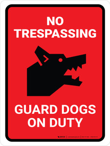 No Trespassing - Guard Dogs On Duty Red Portrait - Wall Sign