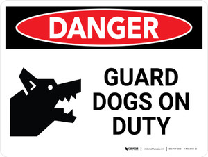 Danger: Guard Dogs On Duty Landscape - Wall Sign