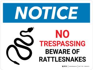 Notice: No Trespassing - Beware Of Rattlesnakes Landscape - Wall Sign