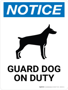 Notice: Guard Dog On Duty Portrait - Wall Sign