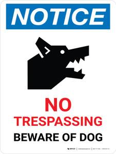 Notice: No Trespassing - Beware Of Dog Portrait - Wall Sign
