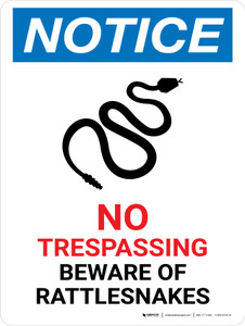 Notice: No Trespassing - Beware Of Rattlesnakes Portrait - Wall Sign