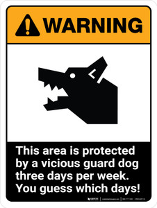 Warning: This Area Is Protected By A Vicious Guard Dog Ansi Portrait - Wall Sign