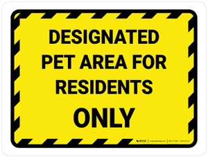 Designated Pet Area For Residents Only Landscape - Wall Sign