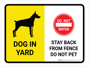 Dog In Yard - Stay Back From Fence/Do Not Pet Landscape - Wall Sign