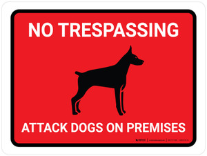No Trespassing - Attack Dogs On Premises Landscape - Wall Sign