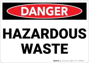 Danger: Hazardous Waste - Wall Sign