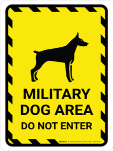 Military Dog Area Do Not Enter Portrait - Wall Sign
