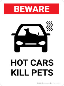 Beware: Hot Cars Kill Pets Landscape - Wall Sign