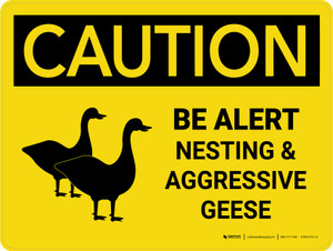Caution: Be Alert - Nesting & Aggressive Geese Landscape - Wall Sign