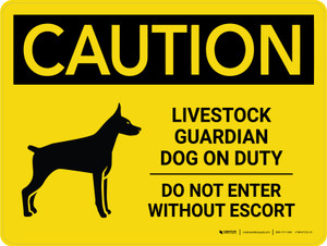 Caution: Livestock Guardian Dog On Duty - Do Not Enter Without Escort Landscape - Wall Sign