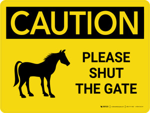 Caution: Please Shut The Gate with Horse Icon Landscape - Wall Sign