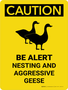 Caution: Be Alert Nesting & Aggressive Geese Portrait - Wall Sign