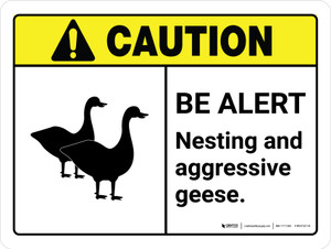 Caution: Be Alert - Nesting & Aggressive Geese ANSI Landscape - Wall Sign