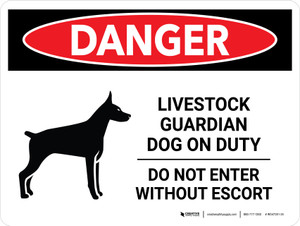 Danger: Livestock Guardian Dog On Duty - Do Not Enter Without Escort Landscape - Wall Sign