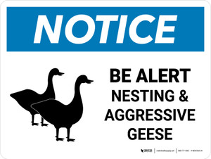 Notice: Be Alert Nesting & Aggressive Geese Landscape - Wall Sign