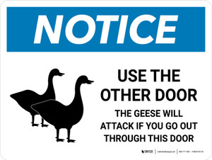 Notice: Use The Other Door - The Geese Will Attack Landscape - Wall Sign
