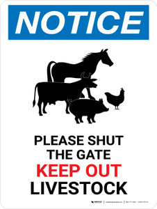 Notice: Please Shut The Gate - Keep Out Livestock Portrait - Wall Sign