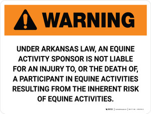 Warning: Arkansas Equine Activity Sponsor Not Liable Landscape - Wall Sign