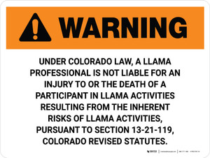 Warning: Colorado Llama Professional Is Not Liable Landscape - Wall Sign