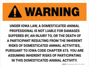 Warning: Iowa Domesticated Animal Professional Is Not Liable Landscape - Wall Sign