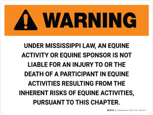 Warning: Mississippi Equine Activity Sponsor Not Liable Landscape - Wall Sign