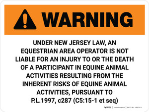 Warning: New Jersey Equestrian Area Operator Is Not Liable Landscape - Wall Sign