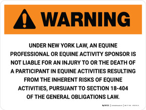 Warning: New York Equine Professional Not Liable Landscape - Wall Sign