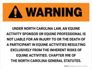 Warning: North Carolina Equine Activity Sponsor Not Liable Landscape - Wall Sign