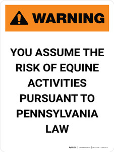 Warning: Pennsylvania You Assume The Risk Of Equine Activities Portrait - Wall Sign