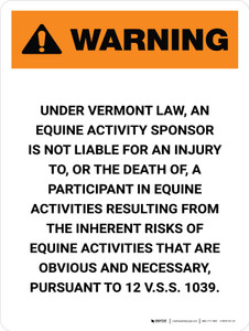Warning: Vermont Equine Activity Sponsor Not Liable Portrait - Wall Sign