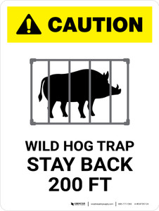 Caution: Wild Hog Trap Stay Back 200 Ft with Icon White Portrait - Wall Sign