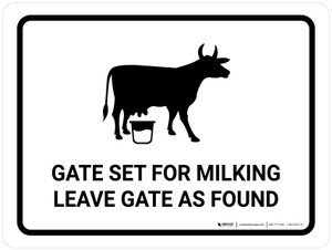 Gate Set For Milking - Leave Gate As Found White Landscape - Wall Sign