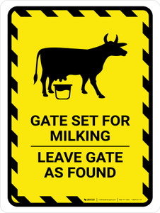 Gate Set For Milking - Leave Gate As Found Hazard with Cow Icon Portrait - Wall Sign